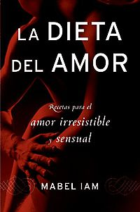 La dieta del amor / The Love Diet