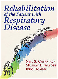 Rehabilitation of the Patient With Respiratory Disease