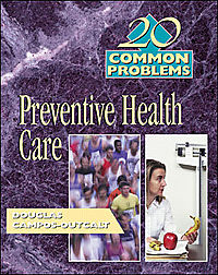 20 Common Problems in Preventive Health Care