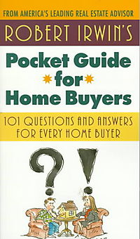Robert Irwin's Pocket Guide for Home Buyers