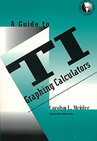A Guide to TI Graphing Calculators
