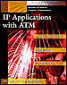Ip Applications With Atm