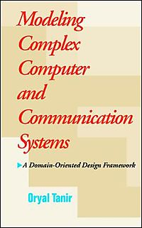 Modeling Complex Computer and Communication Systems