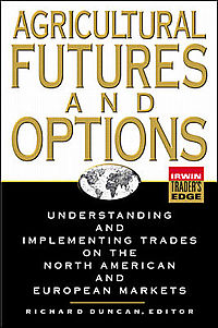 Agricultural Futures and Options