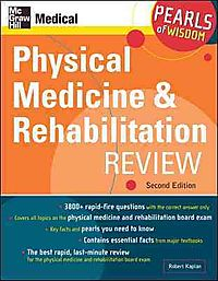 Physical Medicine And Rehabilitation Review