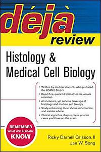 Deja Review Hostology and Medical Cell Biology