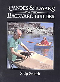 Canoes and Kayaks for the Backyard Builder