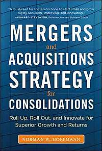 Mergers and Acquisitions Strategy for Consolidations