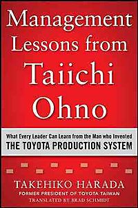 Management Lessons from Taiichi Ohno