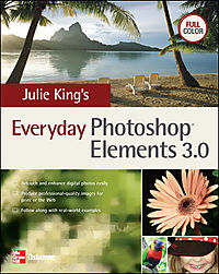 Julie King's Everyday Photoshop Elements 3.0