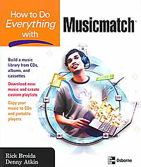 How To Do Everything With Musicmatch