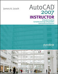 Autocad 2007 Instructor With Autodesk Inventor Software 06-07