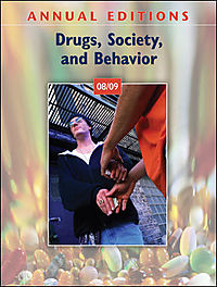 Annual Editions Drugs, Society, and Behavior 08/09