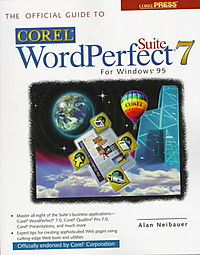 The Official Guide to Corel Wordperfect Suite for Windows 95