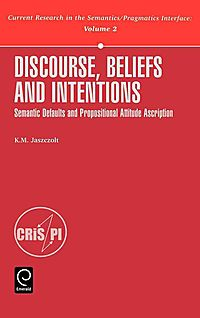 Discourse, Beliefs and Intentions
