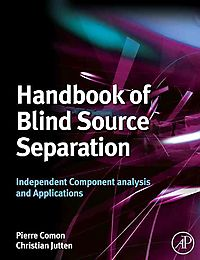 Handbook of Blind Source Separation