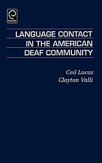 Language Contact in the American Deaf Community