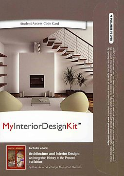 Architecture And Interior Design My Kit Pass Code An Integrated History To The Present Includes E Book