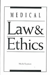Medical Law & Ethics