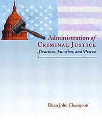 Administration of Criminal Justice