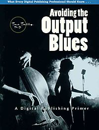 Avoiding the Output Blues