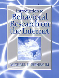 Introduction to Behavioral Research on the Internet