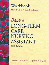Workbook Being A Long-Term Care Nursing Assistant
