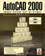 Autocad 2000 One Step at a Time Basics