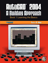 Autocad 2004 a Building Approach