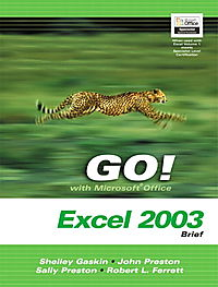 Go! With Mircrosoft Office Excel 2003