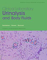 Clinical Laboratory Urinalysis and Body Fluids