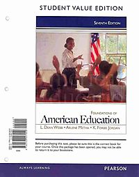 Foundations of American Education + New Myeducationlab With Pearson Etext Access Card