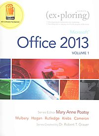 Exploring Microsoft Office 2013 + Visualizing Technology Complete + MyITLab With Pearson Etext Access Code