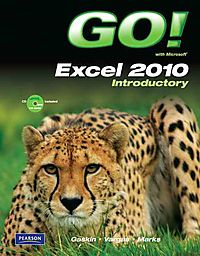 Go! With Microsoft Excel 2010