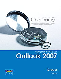 Exploring Getting Started With Microsoft Office Outlook 2007