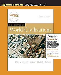 The Heritage of World Civilizations, A La Carte Edition