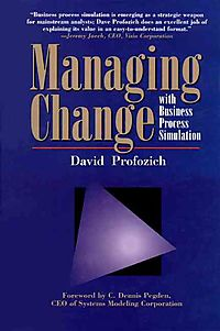 Managing Change With Business Process Simulation