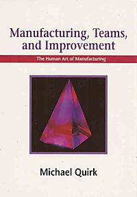 Manufacturing, Teams and Improvement