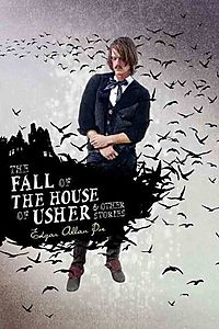 The Fall of the House of Usher & Other Stories