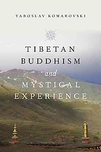 Tibetan Buddhism and Mystical Experience