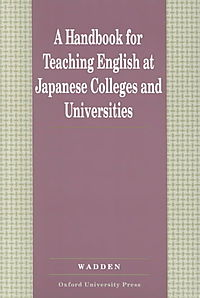 A Handbook for Teaching English at Japanese Colleges and Universities