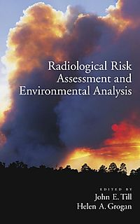 Radiological Risk Assessment and Environment Analysis