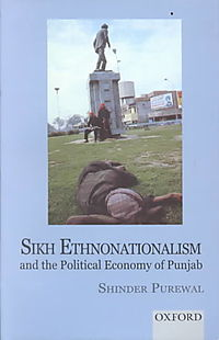 Sikh Ethnonationalism and the Political Economy of the Punjab
