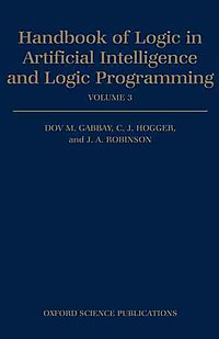 Handbook of Logic in Artificial Intelligence and Logic Programming