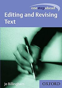 One Step Ahead Editing and Revising Text