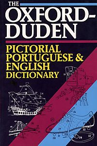 Oxford-Duden Pictorial Portuguese and English Dictionary