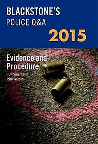 Blackstone's Police Q&a - Evidence and Procedure 2015