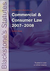 Blackstone's Statutes on Commercial and Consumer Law 2007-2008