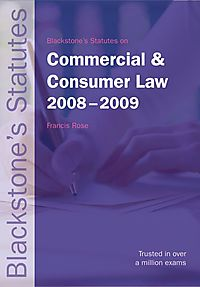 Blackstone's Statutes on Commercial & Consumer Law 2008-2009