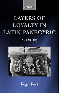 Layers of Loyalty in Latin Panegyric